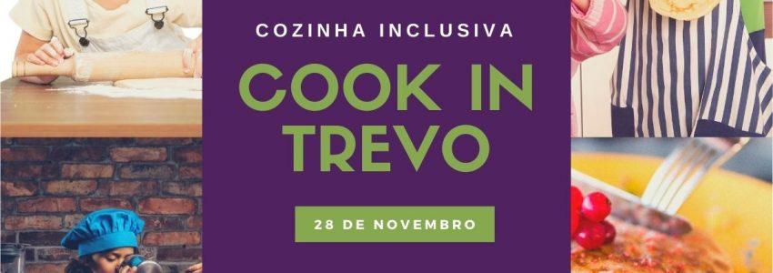 Cook in Trevo - Cozinha Inclusiva