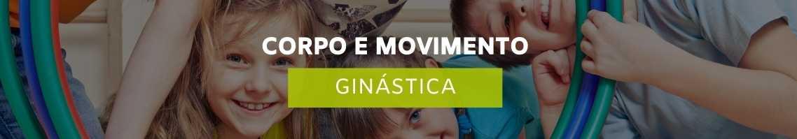 Ginástica para crianças - Corpo e Movimento