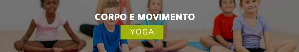 Yoga para crianças - Corpo e Movimento