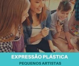 Expressão Plástica para crianças - Pequenas Artistas